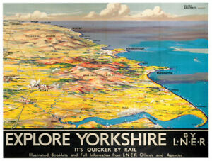 Vintage Explore Yorkshire by LNER Railway Travel Poster Art Print A1/A2/A3/A4