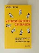 Georg Potyka Vielbeschimpftes Österreich Intellektuellen und ihre Probleme Buch
