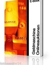 GELDMASCHINE ONLINE-AUKTIONEN E-Book E-LIZENZ Geld verdienen TIPPS & TRICKS NEU