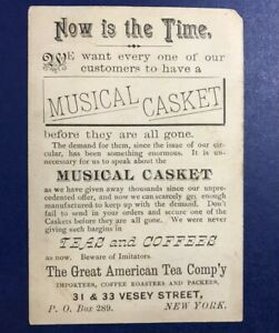 New York NY Trade Card Great American Tea Co Musical Casket Advertisement