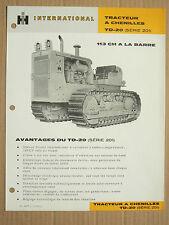 Prospectus IH INTERNATIONAL Tracteur Chenilles TD20 201  MAC CORMICK Brochure TP