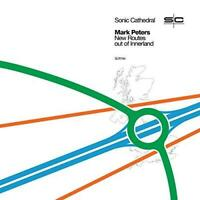 Mark Peters - New Routes Out Of Innerland (NEW CD)