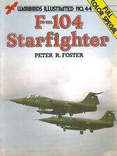 WARBIRDS ILLUSTRATED 44 F-104 STARFIGHTER RCAF LUFTWAFFE NETHERLANDS DENMARK ITA