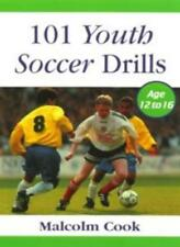 101 Youth Soccer Drills: v.2: Age 12-16: Vol 2 By Malcolm Cook