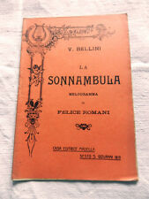 LA SONNAMBULA Bellini Casa Editrice Madella 1913 Libretto Opera
