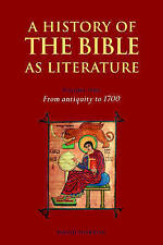 NEW A History of the Bible as Literature: Volume 1, From Antiquity to 1700