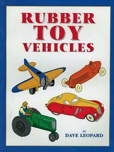 Antique Vintage Rubber Toy Vehicle - Types Makers Dates / Book + Values