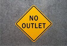 NO OUTLET SIGN     /     Aluminum Street Marker - Garage Decor