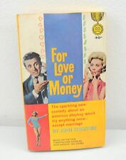 For Love Or Money By John Tessitore (1963) Paperback