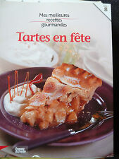 Mes meilleures recettes gourmandes, Tartes en fête N° 8
