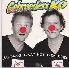 Gebroeders Ko-Vandaag Gaat Het Gebeuren cd single