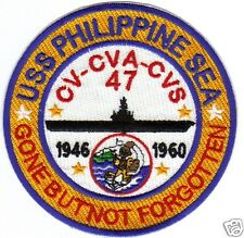 US NAVY SHIP PATCH, USS PHILIPPINE SEA,CV-CVA-CVS-47 GONE BUT NOT FORGOTTEN  Y
