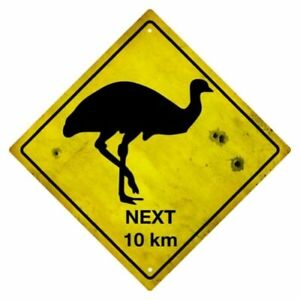 Emus Next 10 km Tin Road Sign