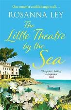 The Little Theatre by the Sea by Rosanna Ley (Paperback, 2017)