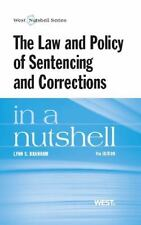 The Law and Policy of Sentencing and Corrections in a Nutshell, Branham, Lynn, G