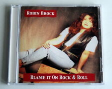 Robin Brock - Blame It On Rock & Roll (CD, 1999, A2 Records)