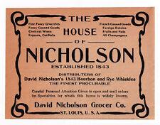 1907 David Nicholson Grocer Co, St Louis, Missouri Bourbon Whiskey Advertisement