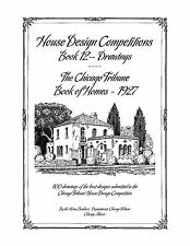 House Design Competitions - Book 12 Drawings, Chicago Tribune Book of Homes 1927