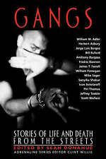 NEW Gangs: Stories of Life and Death from the Streets (Adrenaline Classics)
