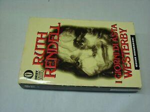 (Ruth Rendell) I giorni di asta Westerby 1996 Mondadori 1 ed. 689