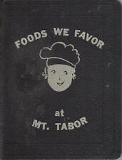 *PORTLAND OR 1965 FOODS WE FAVOR AT MT TABOR COOK BOOK *PRESBYTERIAN CHURCH RARE