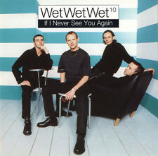 WET WET WET -  IF I NEVER SEE YOU AGAIN: PART 2 - CD (1997) 4 TRACKS