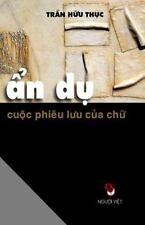 An Du Cuoc Phieu Luu Cua Chu (Paperback or Softback)