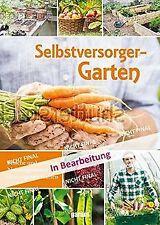 Selbstversorgergarten | Buch | Zustand sehr gut