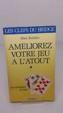 Ameliorez votre jeu a l'atout, tome 1 - Marc Kerlero (Bridge)