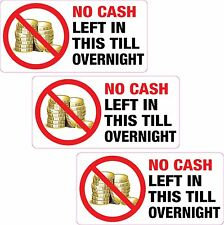 3 x No Cash Left in this Till Overnight Sticker Printed Vinyl Label Shop Club