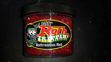 "LIL DADDY ROTH METAL FLAKE ""TRIPPIN ROTHRAGIOUS RED"""