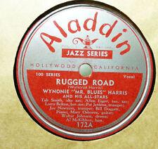 WYNONIE HARRIS Rugged Road/Come Back, Baby ALADDIN 172 Exc 78RPM HEAR