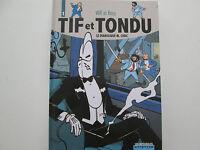 TIF ET TONDU L'INTEGRALE T1 EO2007 LE DIABOLIQUE M. CHOC TTBE