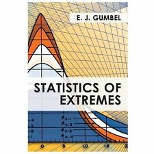 Statistics of Extremes by E. J. Gumbel (2013, Paperback)