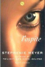 Stephenie Meyer - L'OSPITE - Rizzoli - Autrice di Twilight, New Moon, Eclipse