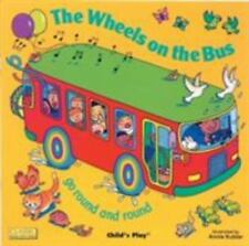 Classic Books with Holes Soft Cover: The Wheels on the Bus Go Round and Round...