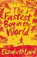 NEW The Fastest Boy in the World By Elizabeth Laird Paperback Free Shipping