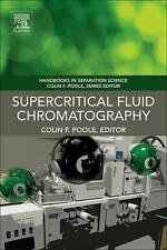 Supercritical Fluid Chromatography by Elsevier Science Publishing Co Inc...