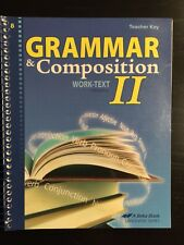 Grammar & Composition II Work-Text Teacher Key Grade 8 A Beka