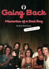 Northern Soul Book - Going Back - Memories of a Soul Boy  (IN BLACK & WHITE)