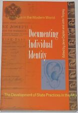 DOCUMENTING INDIVIDUAL IDENTITY Society Systems Control ID Registration History