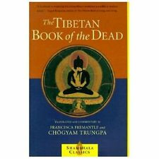 The Tibetan Book of the Dead TRUNGPA Bardo Death Dying Hospice Palliative Care