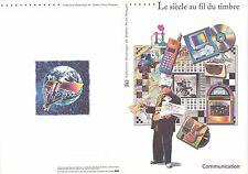 Document Philatélique : 17/03/ 2001 Le siècle au fil du Timbre Communication