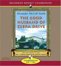 The No. 1 Ladies' Detective Agency: The Good Husband of Zebra Drive 8 by...