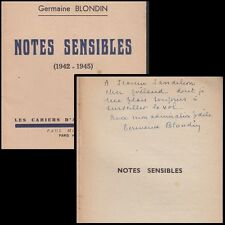 GERMAINE BLONDIN  NOTES SENSIBLES 1942-1945  (ENVOI AUTOGRAPHE SIGNE)