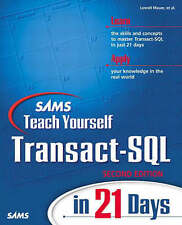 NEW Sams Teach Yourself Transact-SQL in 21 Days (2nd Edition) by Lowell Mauer