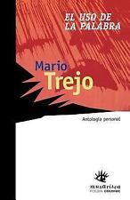 El USO de la Palabra by Mario Trejo (1999, Paperback)