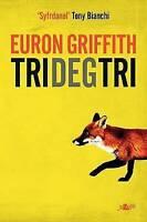 (Good)-Tri Deg Tri (Paperback)-Euron Griffith-1784613398
