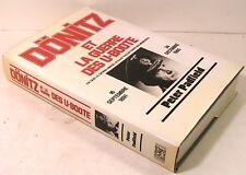 """livre WW2 """" DONITZ """" la guerre des U-BOOTE p.Padfield ed  1986"""