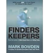 Finders Keepers - Mark Bowden - Large Paperback 20% Bulk Book Discount